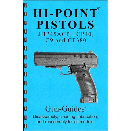 Hi-Point Pistols Assembly And Disassembly Guide