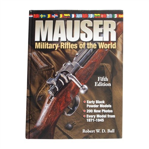 Mauser: Military Rifles of the World-5th Edition