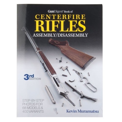 Centerfire Rifles-Assembly and Disassembly